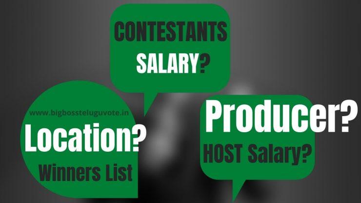 Bigg Boss Telugu Reality Show Details: Producer, Budget, Salary, Location