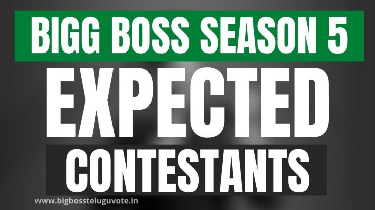 Bigg Boss Telugu Expected Contestants in Season 5