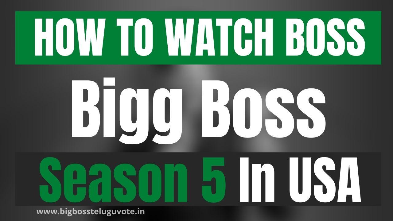 How to Watch Bigg Boss Season 5 Telugu in USA
